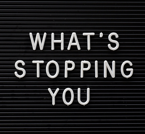 stopping you